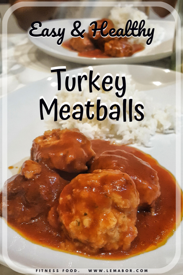 easy and healthy turkey meatballs , fitness food